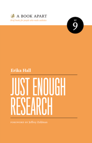 ux-books-just-enough-research-erika-hall