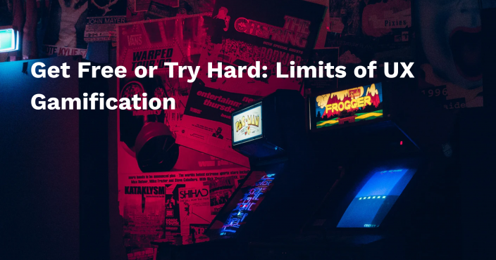 Get Free or Try Hard: Limits of UX Gamification