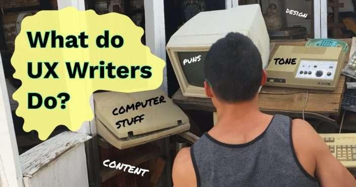 what-do-ux-writers-do-ux-writing-job-description